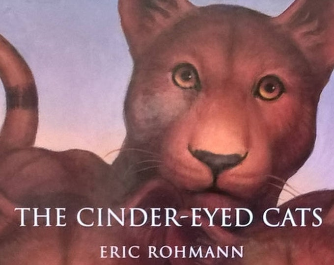 The Cinder-Eyed Cats by Eric Rohmann - First Edition Child Book, Kids Book - Fantasy Book, Tropical Island, Books About Magic, Magic