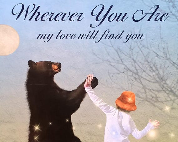 Wherever You Are My Love Will Find You by Nancy Tillman - First Edition - Childrens Books, Bedtime Stories, Nancy Tillman Books