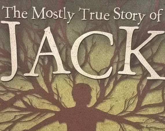 The Mostly True Story of Jack by Kelly Barnhill - First Edition - Childrens Books, Kids Books, Mystery, Fantasy, Iowa Farm