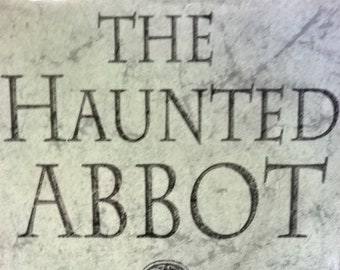 The Haunted Abbot: A Mystery of Ancient Ireland - Peter Tremayne - First Edition - Sister Fidelma, Celtic, Witches