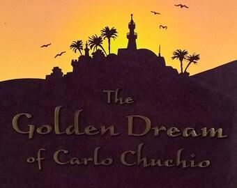 The Golden Dream of Carlo Chuchio by Lloyd Alexander - First Edition - Childrens Books, Adventure, Fantasy, Arabian Nights, Treasure