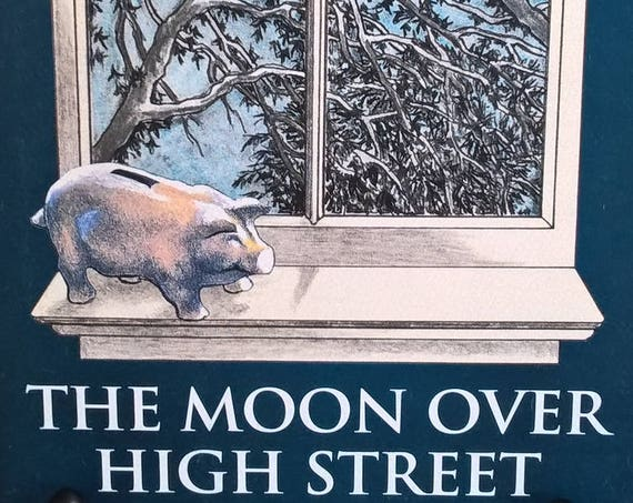 The Moon Over High Street by Natalie Babbitt - First Edition - Childrens Books, Kids Books, Ohio, Orphans, Astronomy, Christopher Award