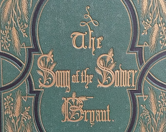 The Song of the Sower by William Cullen Bryant - 1871 UK Edition - Antique Book, Poetry, American Farmer