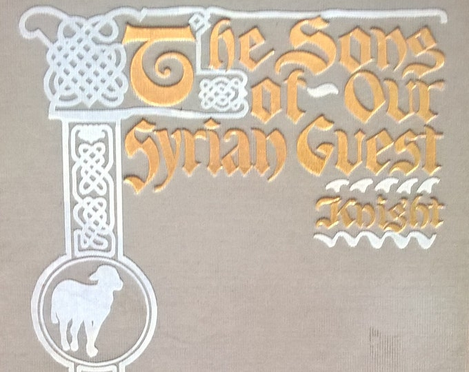 The Song of Our Syrian Guest - William Allen Knight - Charles Copeland - First Edition - Religious Books, Psalms
