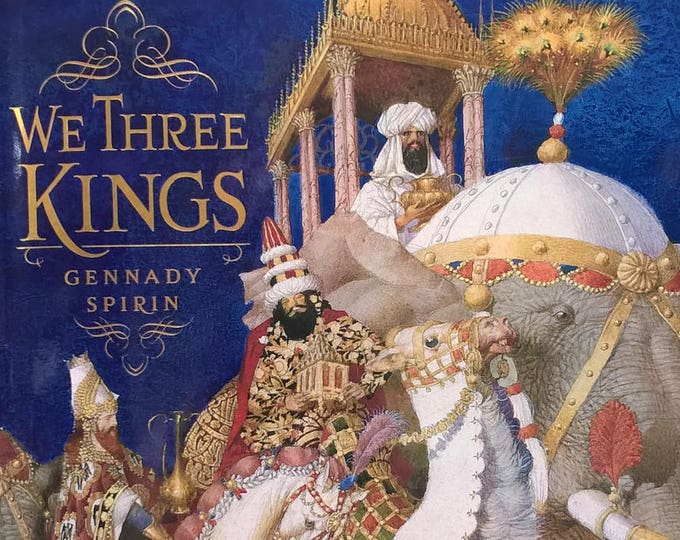 We Three Kings by Gennady Spirin - First Edition - Children's Books, Christmas Books, Christmas Music, Star of Bethlehem, Three Wise Men