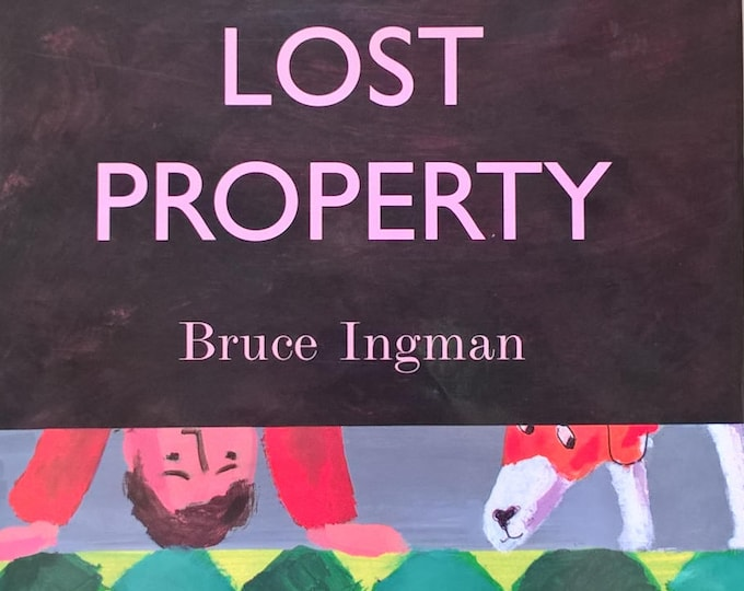 Lost Property by Bruce Ingman - First Edition Children's Books - Vintage Child Book, Counting Book, 1990s