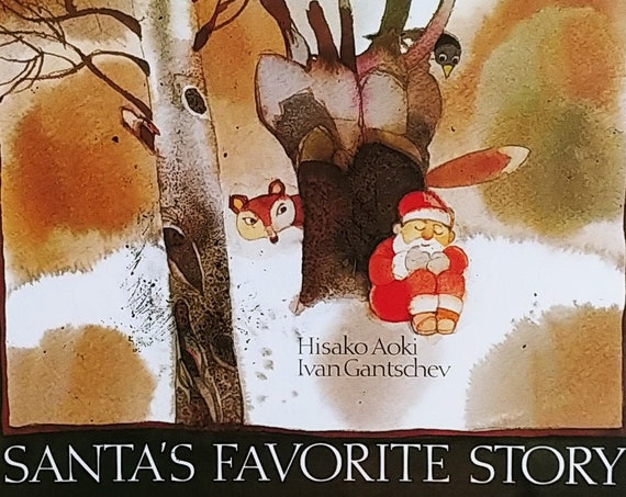 Santa's Favorite Story by Hisako Aoki and Ivan Gantschev - First Edition Children's Books - Vintage Book, Christmas Stories, Santa Clause