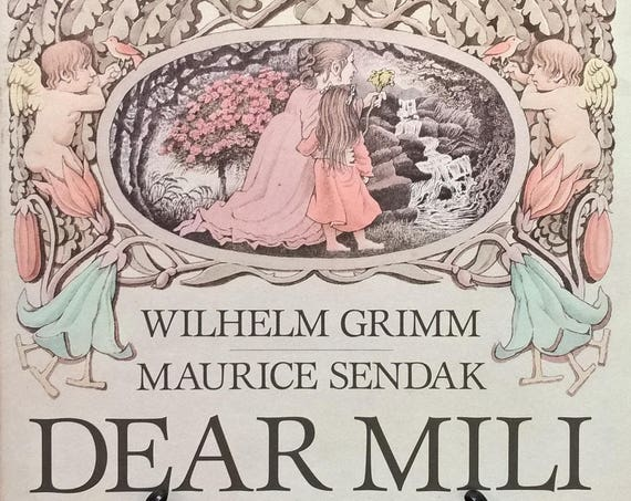 Dear Mili - Wilhelm Grimm, Maurice Sendak - First Edition Children's Books, Brothers Grimm, Guardian Angel, Mothers, Daughters