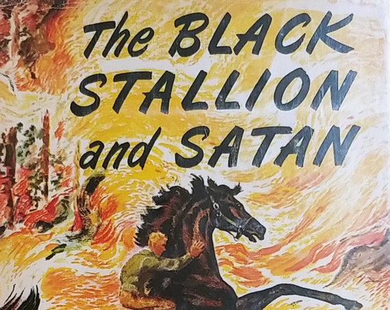 The Black Stallion and Satan by Walter Farley - First Edition Children's Books - Vintage Book, Horse Books, 1940s