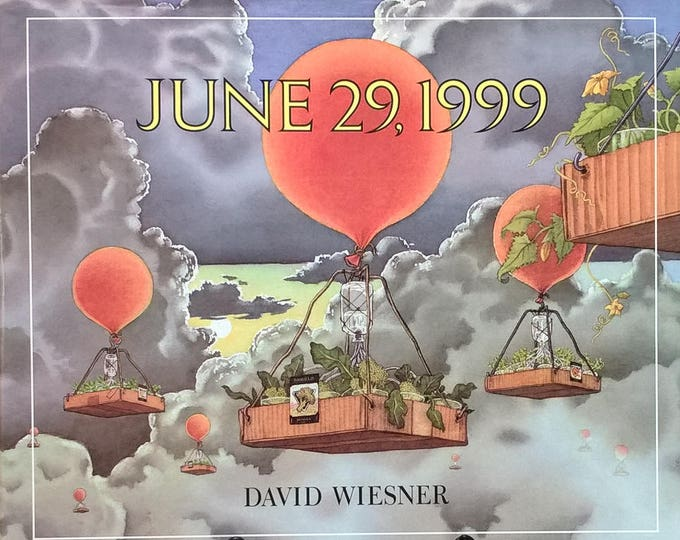 June 29, 1999 - David Wiesner - First Edition - Children's Books, Science Project, Science Experiment, Vegetable Seeds