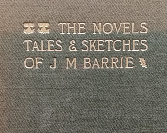 When a Man's Single by J. M. Barrie. Volume II of The Novels, Tales & Sketches of J. M. Barrie - Antique Book, Vintage Book, 1900s