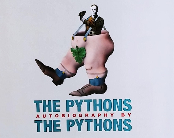 The Pythons Autobiography by The Pythons - First Edition 2003 - Monty Python Flying Circus