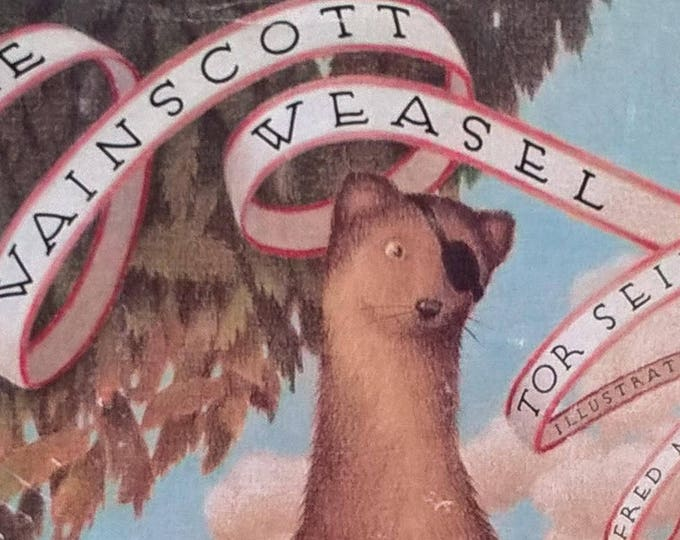 The Wainscott Weasel by Tor Seidlar, Fred Marcellino - First Edition Children's Books - Vintage Child Book, Forest Animals, Weasels