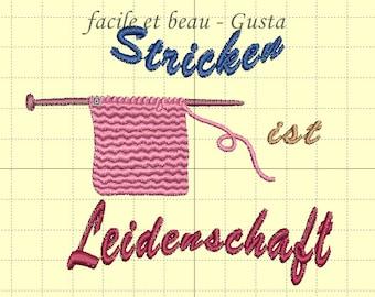 """Embroidery file """"Stricken ist Leidenschaft"""""""