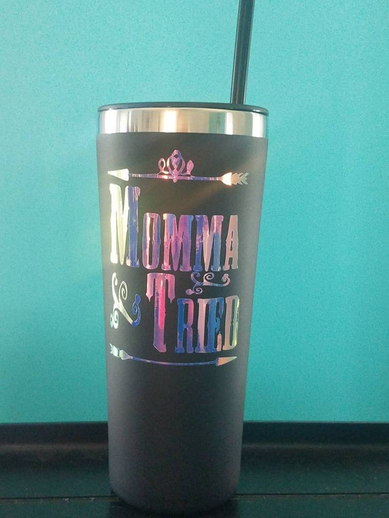 Momma tried 20 oz tumbler with lid and matching straw blue opal writing  funny gift gift for mom vacuum sealed gift for her mothers day gift