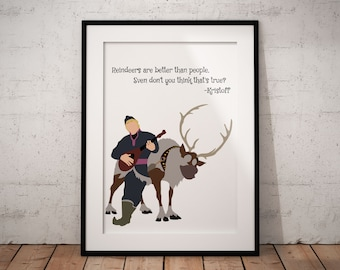 Reindeers Are Better Than People Poster, Kristoff, Sven, Frozen, Disney, Print, Quote