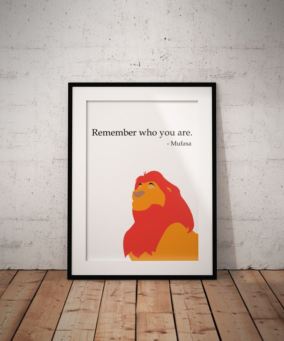 Remember Who You Are Poster Disney The Lion King Mufasa Etsy