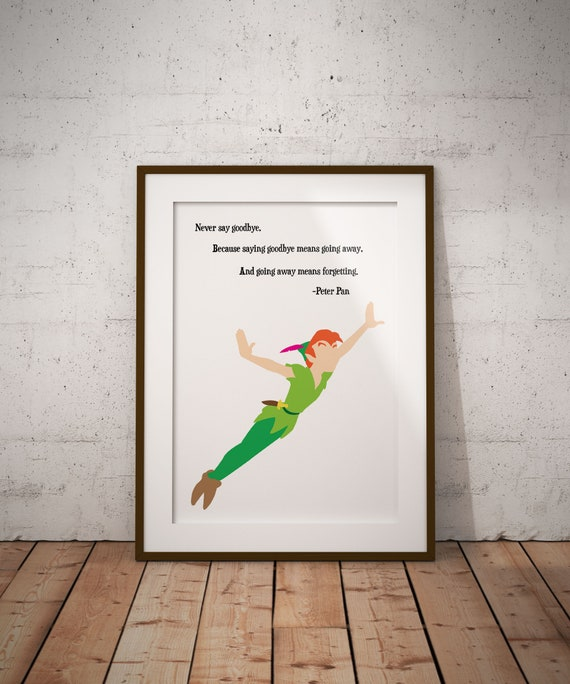 Never Say Goodbye Poster Peter Pan Disney Quote Print Etsy