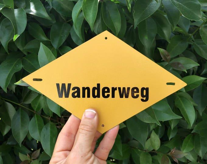 """Wanderweg Sign 8""""x5"""""""
