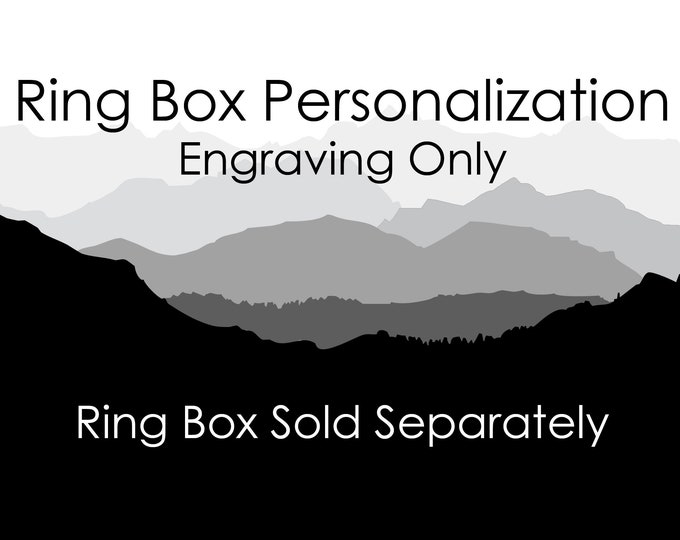 Personalization on Ring Boxes - Engraving Only - One Side