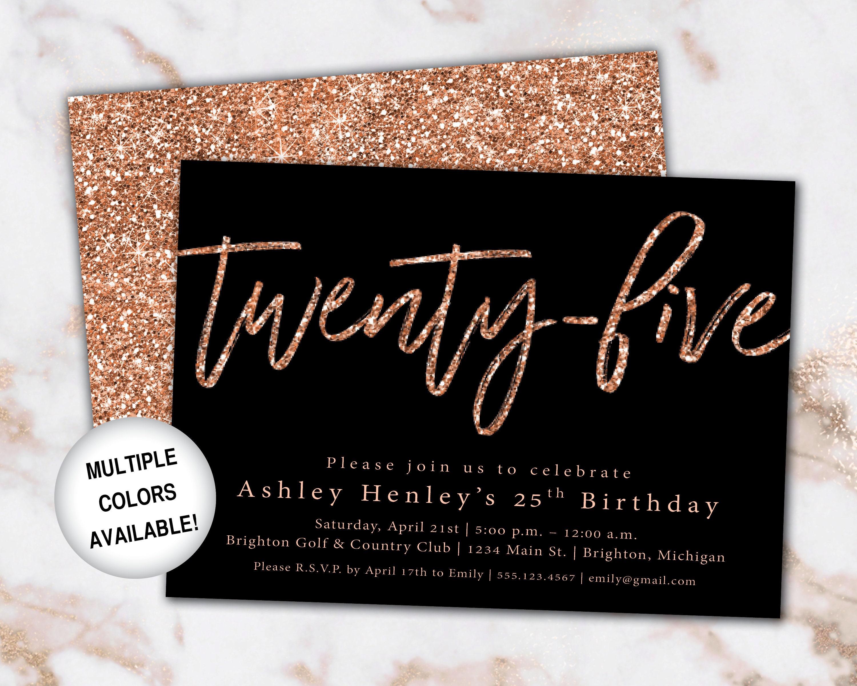 25th Birthday Invitation Rose Gold Twenty Fifth