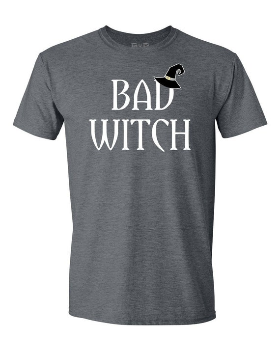 914105889c8 Bad Witch T-Shirt Halloween Bad Witch Costume Shirt Good