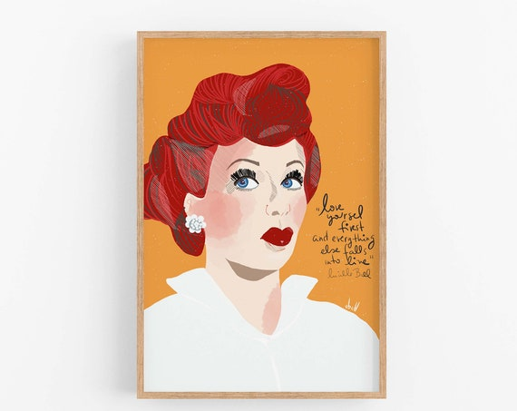 Lucille Ball Art Print Ready to Frame Poster Motivational Quote