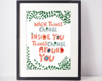 Daily mantra print |  When things change | wall decor | Typographic art | Cubicle decor