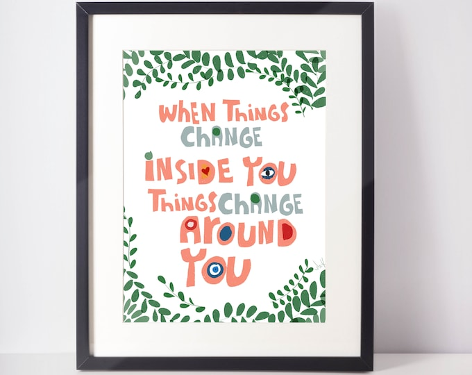 Daily mantra print When things change wall decor novelty art ready to frame