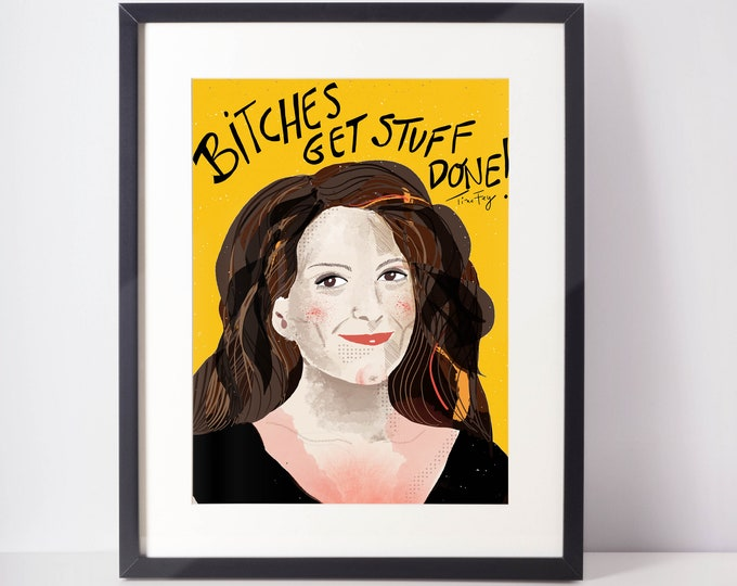 Featured listing image: Tina Fey Fan Art Print Portrait  Bossy Girl mantra  cubicle decor and Office art