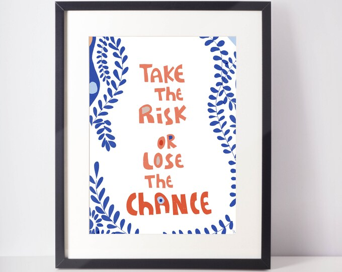 Take risks or lose chance motivational art print novelty typographic wall art