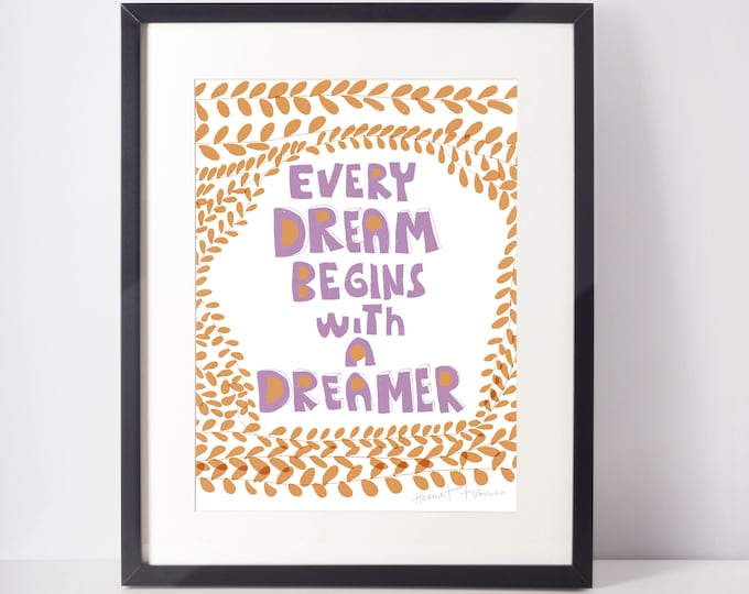 Every dream begins with a dreamer inspiration wall art for cubicle decor Harriet Tubman