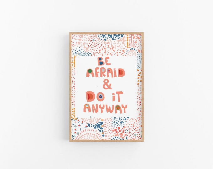 Be afraid and do it anyway daily mantra wall art inspirational cubicle decor- daily mantra