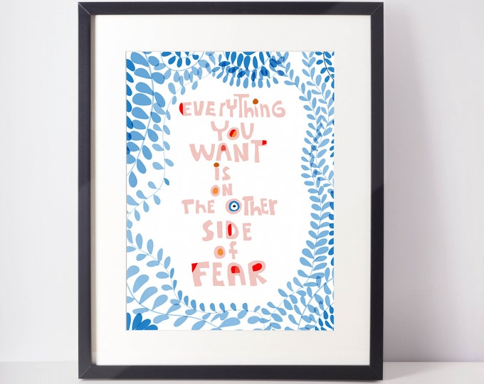 Typographic Art Print / Novelty quote wall art/ Everything you want is at the other side of fear art print/ Cubicle decor