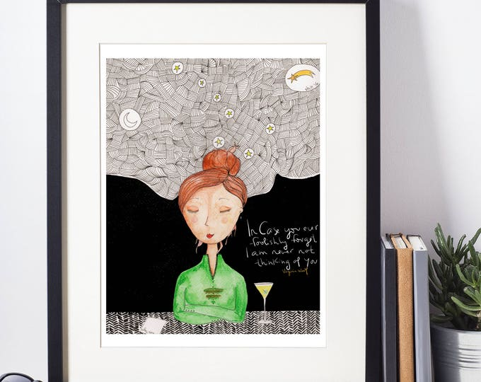 In case you ever foolishly forget | Illustration Print of Virginia Woolf quote | Literary Gifts