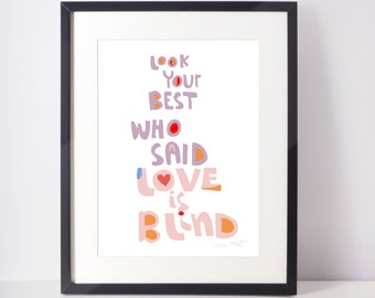 Look your best Art Print | cubicle decor |  Mae West quote