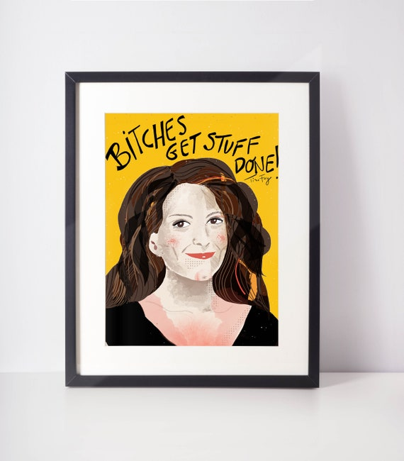 Tina Fey Art Print, Girls Apartment Decor, Typographic Wall Art