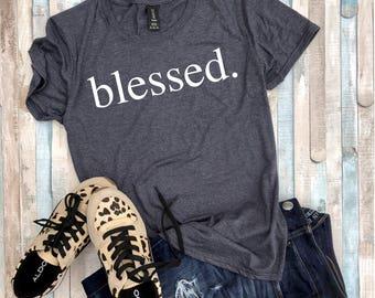 blessed shirt - thankful shirt - grateful shirt - thanksgiving shirt - fall shirt - blessed - thankful - mom shirt - trendy shirt - momlife