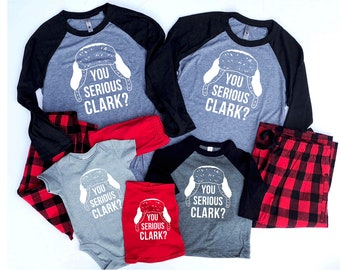 Christmas vacation - Clark Griswold - You serious Clark - National Lampoons - cousin eddy - adult Christmas - family pajamas