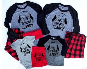 Family matching Christmas Pajamas - Family Christmas Pajamas - Clark Griswold - Christmas Vacation Pajamas - You Serious Clark - kid pajamas