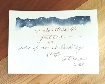 We Are All In the Gutter : Oscar Wilde 5x7