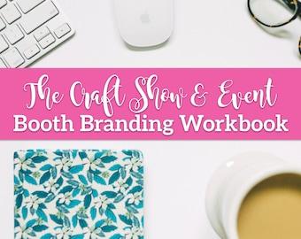 Craft Show Booth Branding Workbook - Craft Show Guide - Craft Show Planner - Craft Fair Planner  - Craft Fair Guide - Craft Show Success
