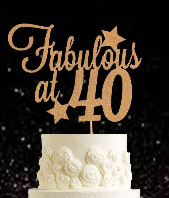 Fabulous At 40 40th Birthday Cake Topper Fortieth