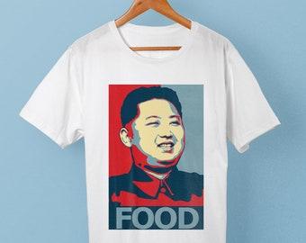 Kim Jong Un Food Hilarious T-shirt