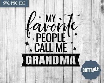 I Love My Grandma Cut File Grandma Quote Cut File For Cricut Etsy