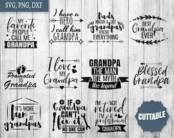 Grandpa SVG Bundle, grandpa quotes svg pack cut files, 11 grandfather svg quotes cut files, cricut silhouette, commercial use, grandpa svgs
