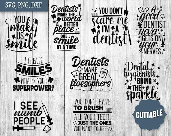 Dentist SVG Bundle, dentistry svg pack cut files, 9 dentist cut files,  dental hygienists quote cut files, cricut, silhouette