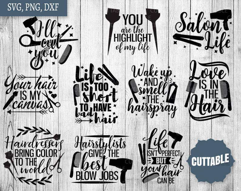 Hairdresser SVG Bundle, hairstylist svg pack cut files, 10 hair quotes svg  cut files, cricut, silhouette, commercial use, salon quotes svg