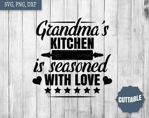 Grandma S Kitchen Svg Cut File Grandma S Kitchen Is Etsy