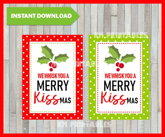 We Whisk you a Merry Kissmas tags Printable Christmas | Etsy